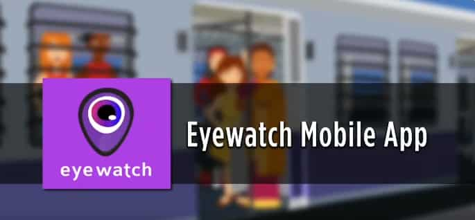 Eye Watch: Eye Watch Mobile App