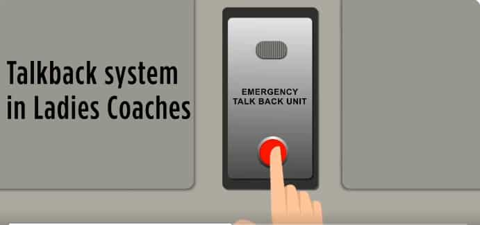 Talkback system in Ladies Coaches