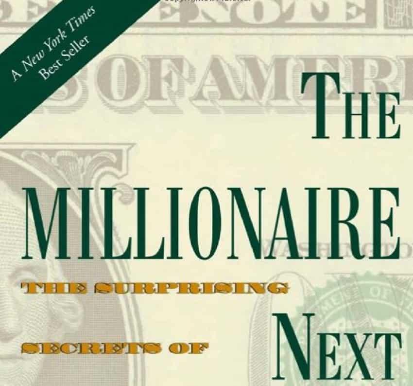 """The Millionaire Next Door""  By Thomas Stanley and William D. Danko,"
