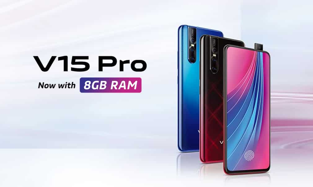 Vivo V15 Pro 8gb Version Launched In India 6gb Variant
