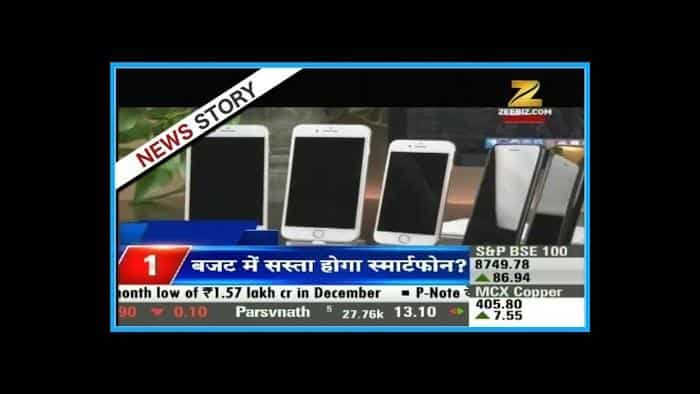 Smart phones will become cheaper in union budget