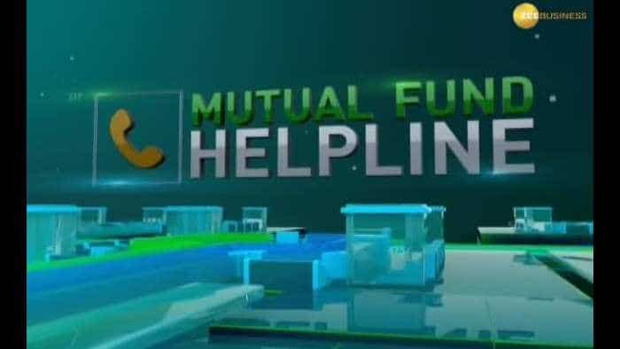 Mutual Fund Helpline: Solve all your mutual fund related queries 19th November, 2018