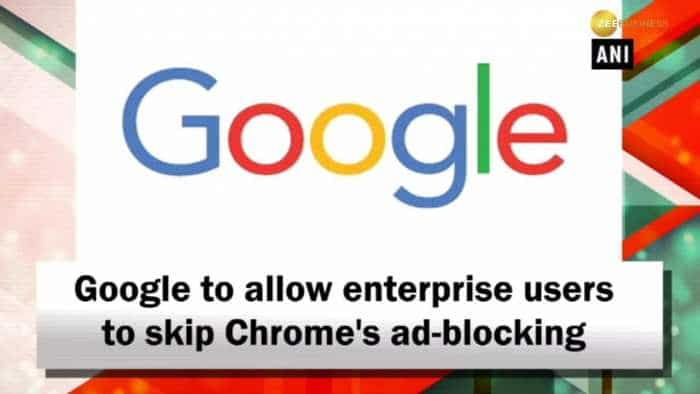 Google to allow enterprise users to skip Chrome's ad-blocking
