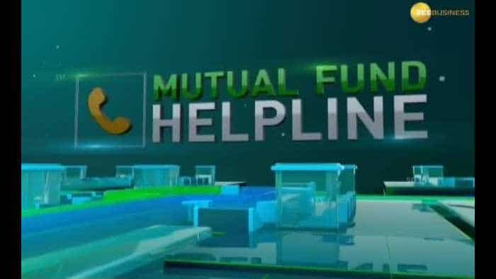 Mutual Fund Helpline: Solve all your mutual fund related queries 07th June 2019