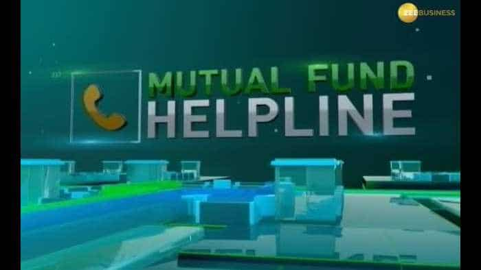 Mutual Fund Helpline: Solve all your mutual fund related queries 14th June 2019