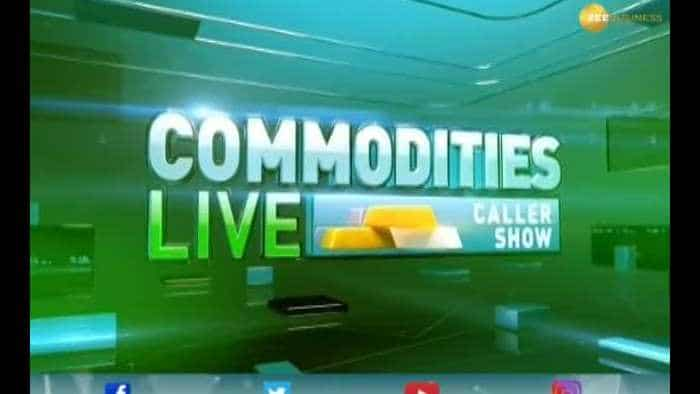 Commodities Live: Know about action in commodities market, 17th October 2019