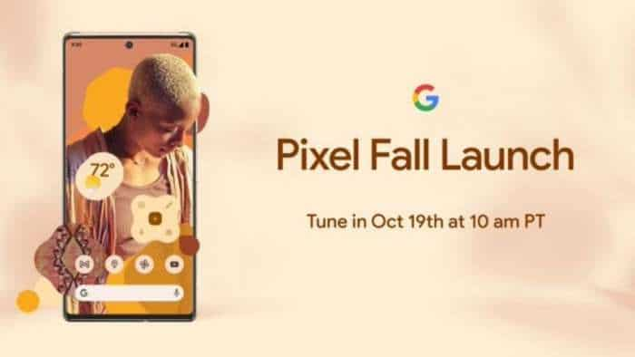 Google Pixel 6 Pro, Pixel 6 launch today: Check timings, when & where to watch event LIVE