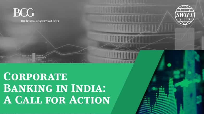 Indian corporate banking industry re-imagining way it operates; BCG-SWIFT report shows way forward