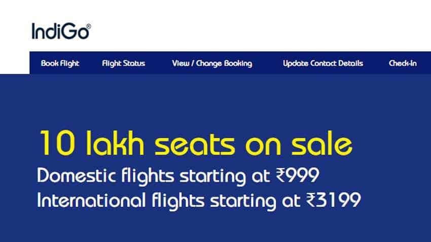 IndiGo offers 10 lakh seats at discounted rates; domestic fares start at Rs 999