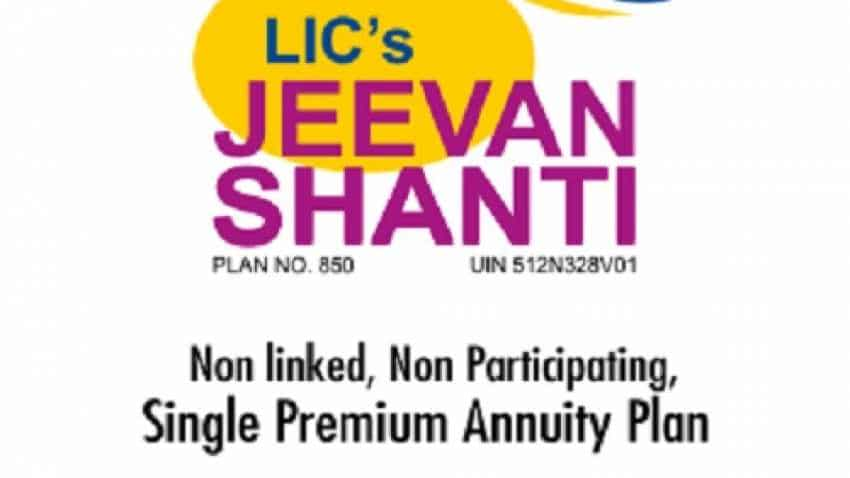LIC Jeevan Shanti plan: Invest Rs 10 lakh today, get Rs