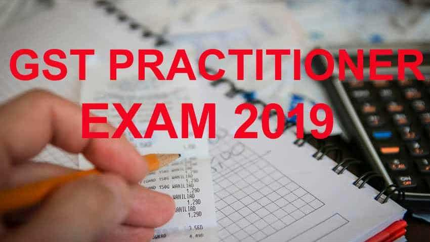 GST Practitioners Exam 2019: Become government certified professional; know exam date, eligibility, syllabus, other details