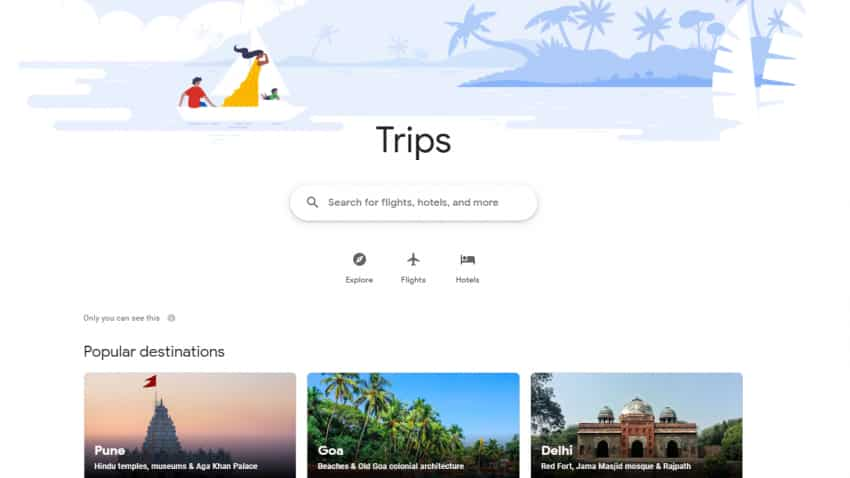 Plan your trip with just one click - Know how Google's new travel portal works