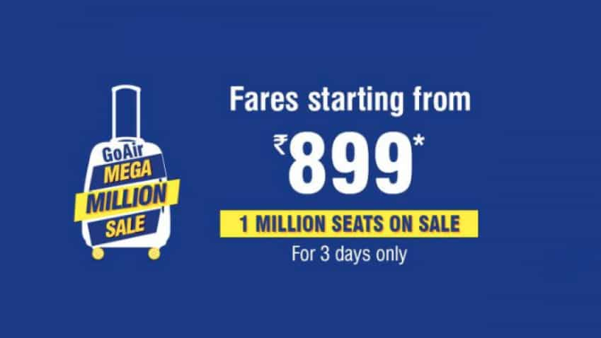 GoAir Mega Million Sale: Wow! Fly at just Rs 899