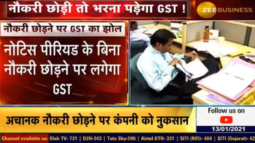 Got new job? Resigned? Not serving notice period? Be ready for this GST penalty shocker slapped on employees