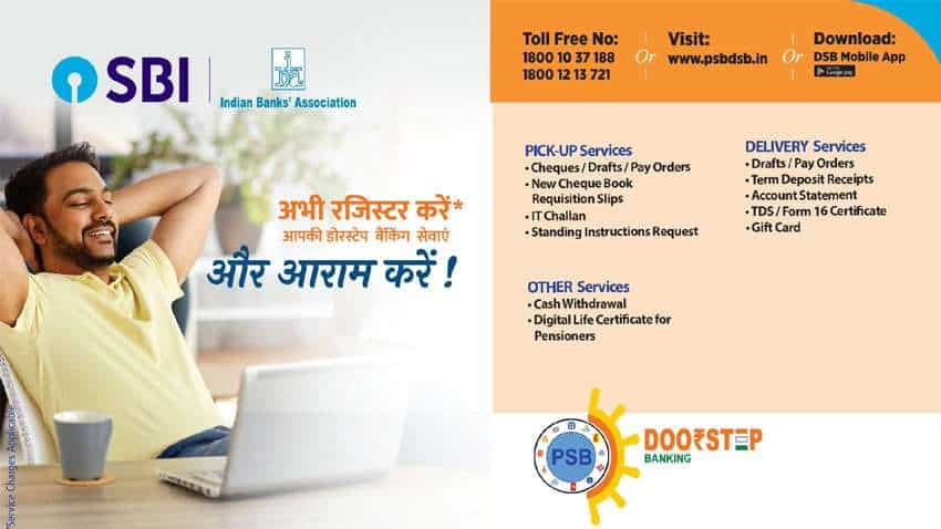 SBI, PNB, BoB, other PSU banks – Know what all services you can avail at your doorstep