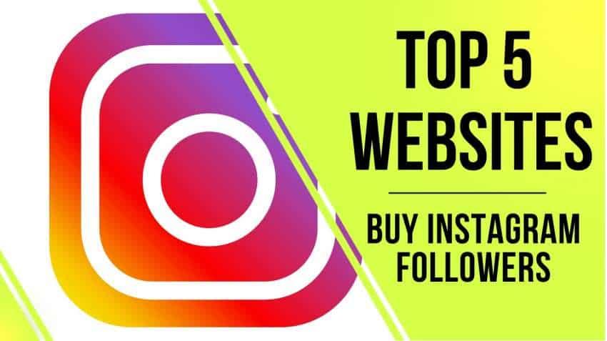 5 best sites to buy Instagram followers