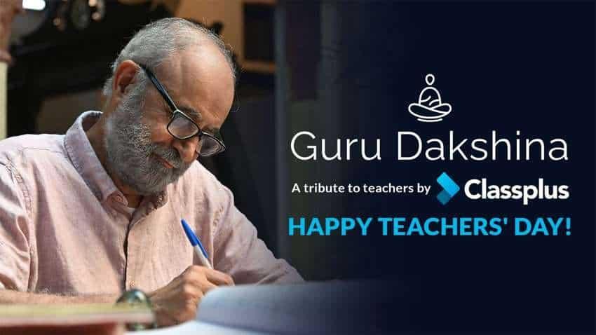 Gurudakshina- A tribute to the ones who inspire, by Classplus - Aapki Coaching, Aapki App